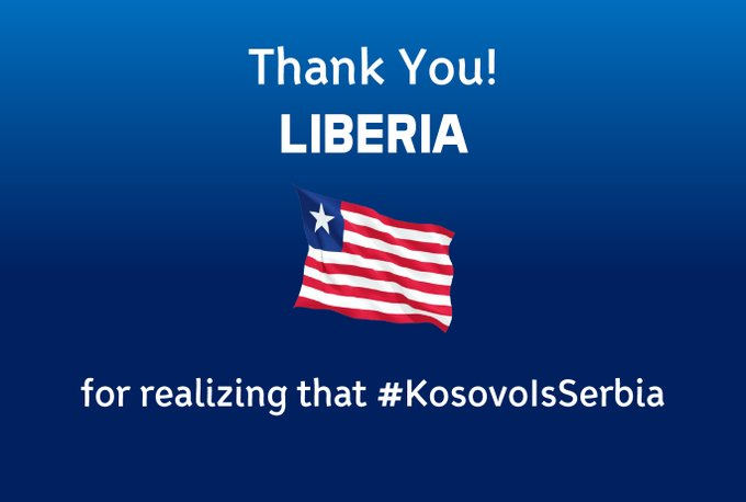 Thank You #Liberia #Kosovo is #Serbia