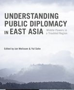 Understanding Public Diplomacy in East Asia – Book Chapter