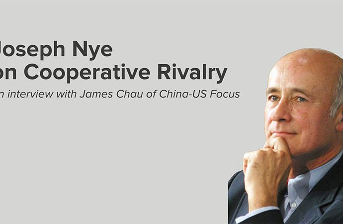 Video: Joseph Nye on 'Cooperative Rivalry' Between the U.S. and China