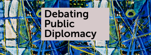 "Public Diplomacy and the New ""Old"" War: Countering State-Sponsored Disinformation (2020)"